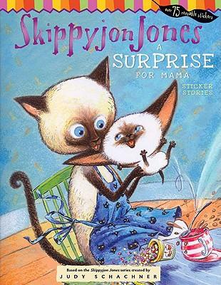 Skippyjon Jones A Surprise for MamaJudith Byron Schachner