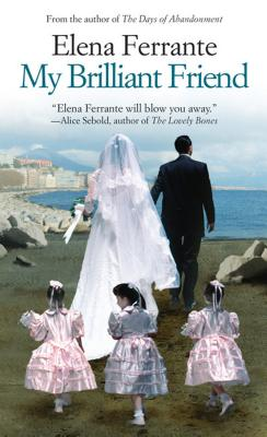 My Brilliant Friend (Neapolitan Novels) Cover Image