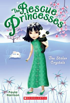 Rescue Princesses #4: The Stolen Crystals Cover Image