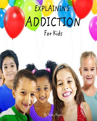 Explaining Addiction For Kids Cover Image