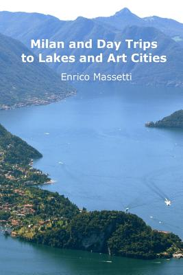 Milan and Day Trips to Lakes and Art Cities Cover Image