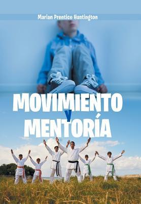 Movimiento Y Mentoría Cover Image
