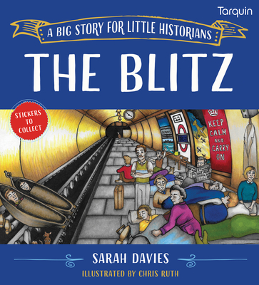 The Blitz: A Big Story for Little Historians Cover Image