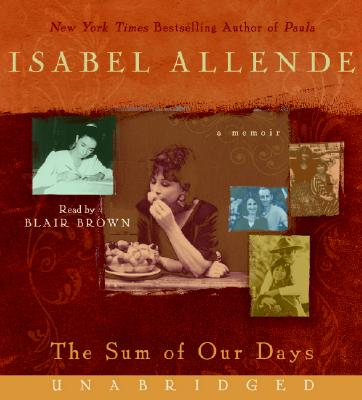 The Sum of Our Days CD: A Memoir Cover Image