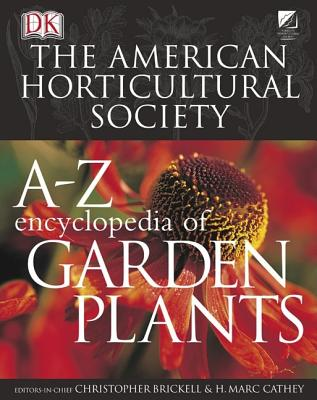 American Horticultural Society A to Z Encyclopedia of Garden Plants Cover
