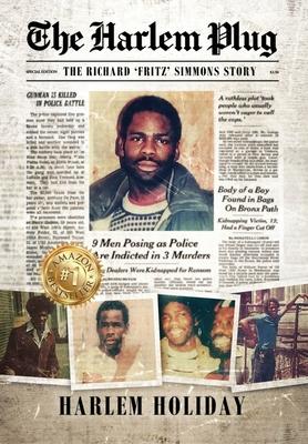 The Harlem Plug: The Richard 'Fritz' Simmons Story Cover Image