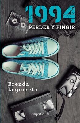 1994: Perder Y Fingir Cover Image