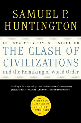 The Clash of Civilizations and the Remaking of World Order Cover Image