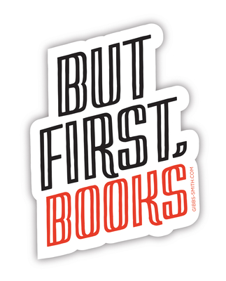But First, Books (Sticker) Cover Image