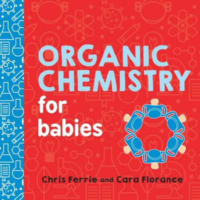 Organic Chemistry for Babies cover image