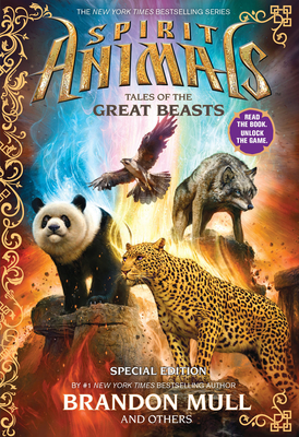 Spirit Animals: Special Edition: Tales of the Great Beasts Cover Image