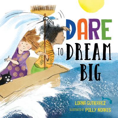 Dare to Dream Big Cover Image