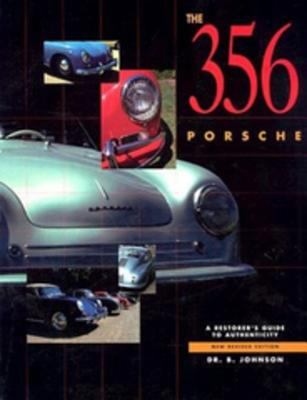356 Porsche: A Restorer's Guide to Authenticity Cover Image