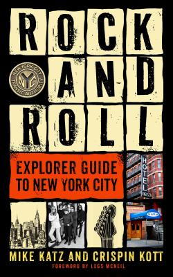 Rock and Roll Explorer Guide to New York City Cover Image