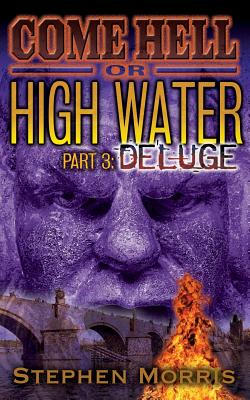 Come Hell or High Water, Part 3 Cover