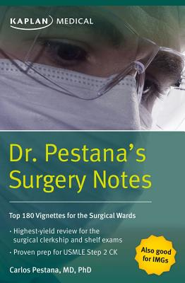 Dr. Pestana's Surgery Notes: Top 180 Vignettes for the Surgical Wards Cover Image