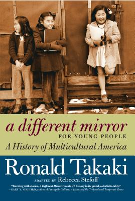 A Different Mirror for Young People: A History of Multicultural America (For Young People Series) Cover Image