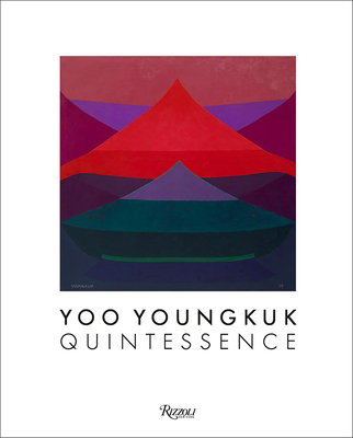 Yoo Youngkuk: Quintessence Cover Image