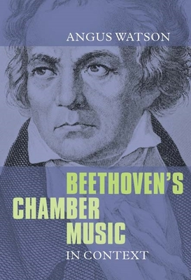 Beethoven's Chamber Music in Context Cover Image