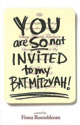 You Are So Not Invited to My Bat Mitzvah! Cover
