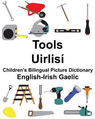 English-Irish Gaelic Tools/Uirlisí Children's Bilingual Picture Dictionary Cover Image