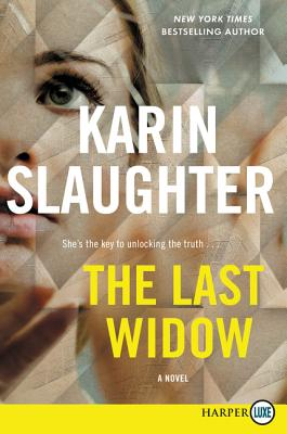 The Last Widow: A Novel (Will Trent #9) Cover Image