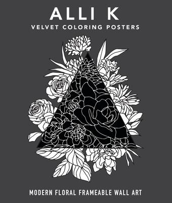 Velvet Coloring Posters: Modern Floral Frameable Wall Art Cover Image