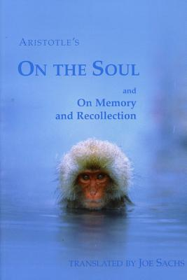On the Soul and on Memory and Recollection Cover Image