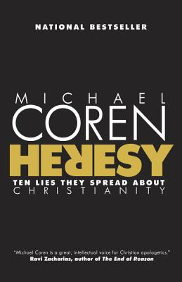 Heresy: Ten Lies They Spread about Christianity Cover Image