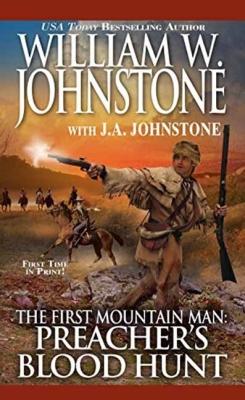Preacher's Blood Hunt (Preacher/First Mountain Man #20) Cover Image