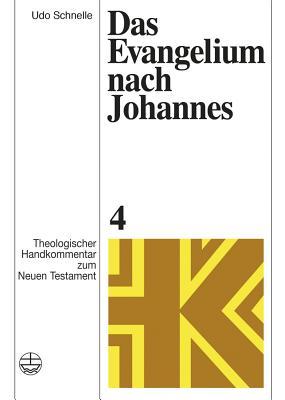 Das Evangelium Nach Johannes (Theologischer Handkommentar Zum Neuen Testament #4) Cover Image