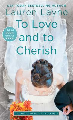To Love and to Cherish (Wedding Belles #3) Cover Image