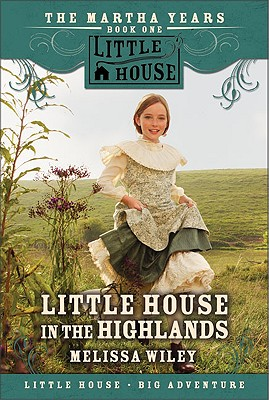 Little House in the Highlands (Little House Prequel) Cover Image