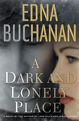 A Dark and Lonely Place: A Novel Cover Image