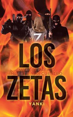 Los Zetas: Narcotráfico Muerte Y Secuestro Cover Image