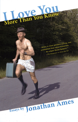 I Love You More Than You Know: Essays Cover Image