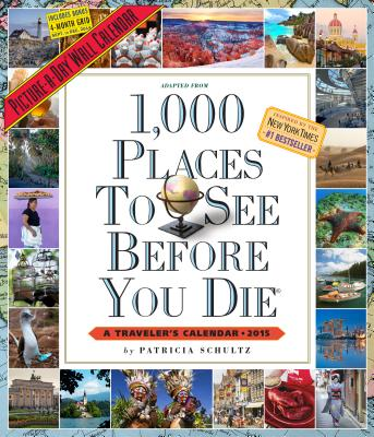 1,000 Places to See Before You Die 2015 Wall Calendar Cover Image