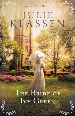 The Bride of Ivy Green (Tales from Ivy Hill #3) Cover Image
