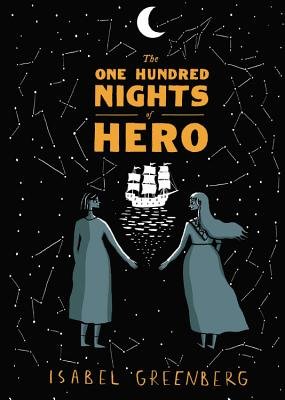 The One Hundred Nights of Hero: A Graphic Novel Cover Image