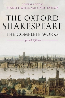 The Oxford Shakespeare: The Complete Works Cover Image