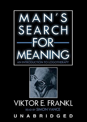 Man's Search for Meaning: An Introduction to Logotherapy [With Earbuds] Cover Image