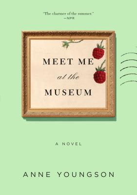 Meet Me at the Museum: A Novel Cover Image