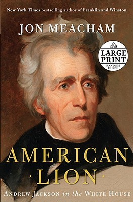 American Lion: Andrew Jackson in the White House Cover Image