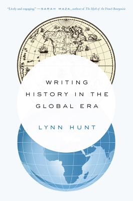 Writing History in the Global Era Cover