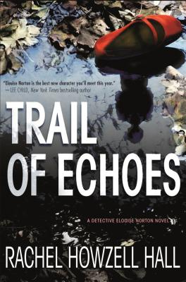 Trail of Echoes: A Detective Elouise Norton Novel Cover Image