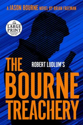 Robert Ludlum's the Bourne Treachery (Jason Bourne) Cover Image