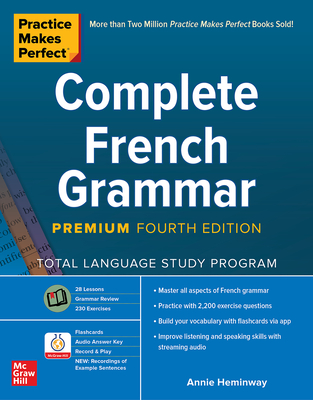 Practice Makes Perfect: Complete French Grammar, Premium Fourth Edition Cover Image