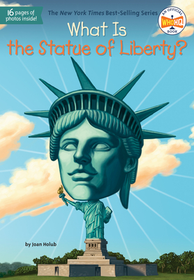 What Is the Statue of Liberty? (What Was?) Cover Image