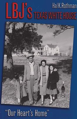 Cover for LBJ's Texas White House