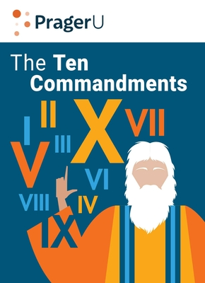 The Ten Commandments: Still the Best Moral Code Cover Image